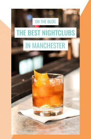 the best nightclubs in Manchester